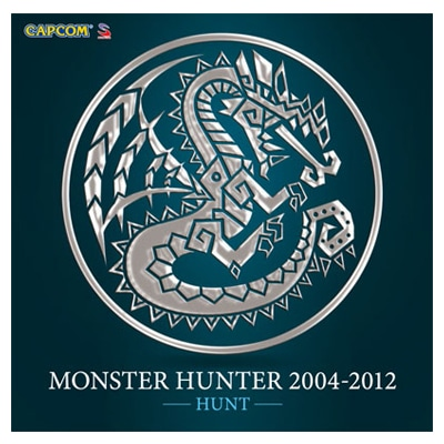 CD『MONSTER HUNTER 2004-2012』【HUNT】HUNT