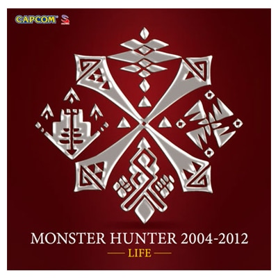 CD『MONSTER HUNTER 2004-2012』 【LIFE】